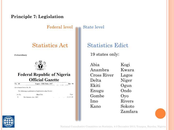 Principle 7: Legislation