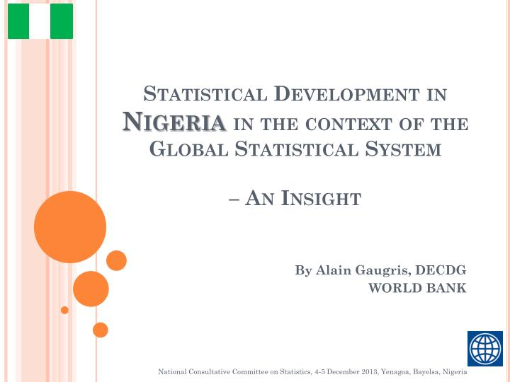 Statistical development in nigeria in the context of the global statistical system an insight