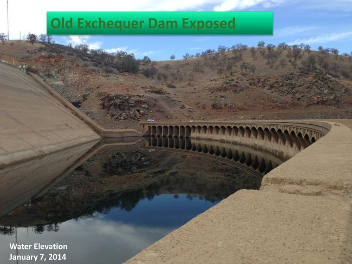 Old Exchequer Dam Exposed