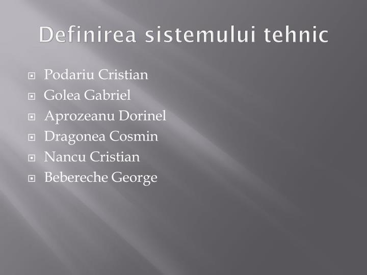 Definirea sistemului tehnic