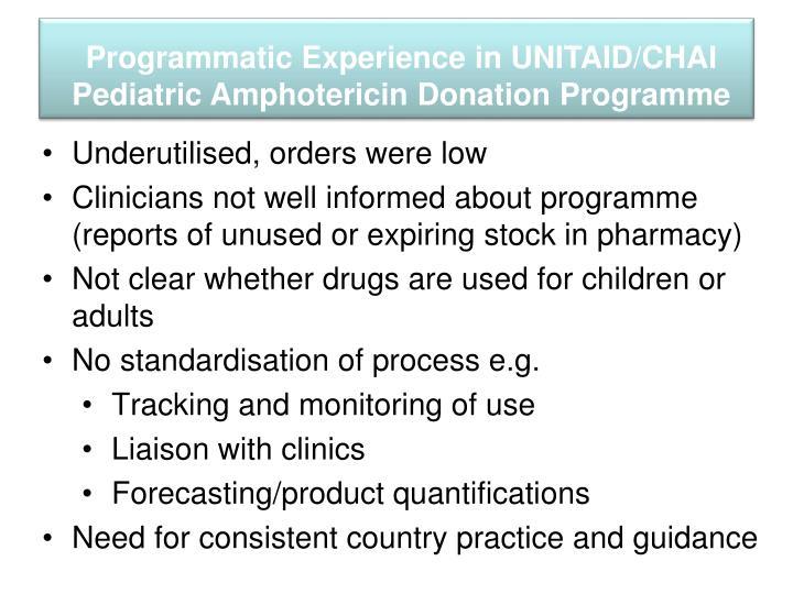 Programmatic Experience in UNITAID/CHAI Pediatric