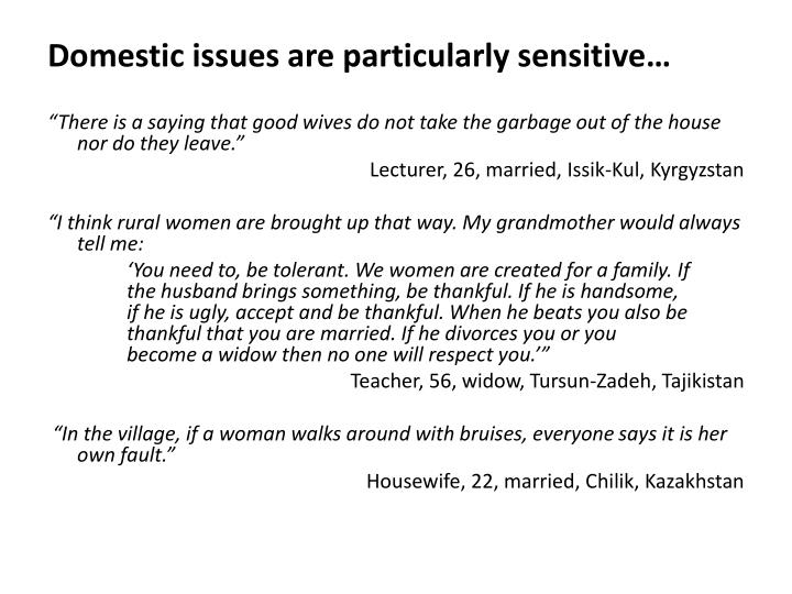 Domestic issues are particularly sensitive…