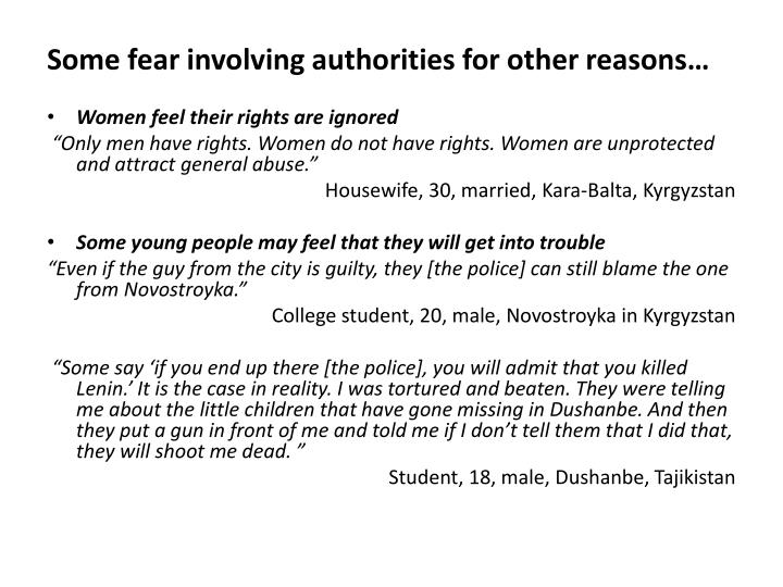 Some fear involving authorities for other reasons…
