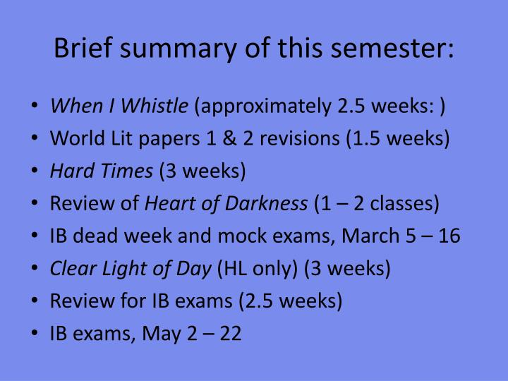 Brief summary of this semester