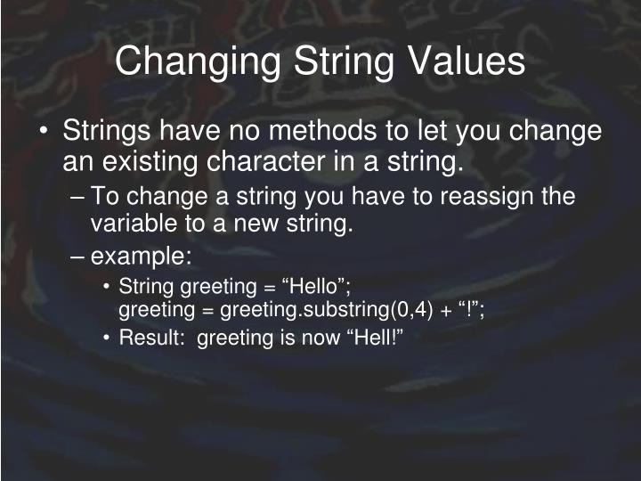 Changing String Values