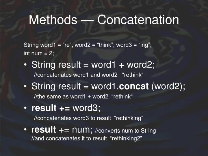Methods — Concatenation