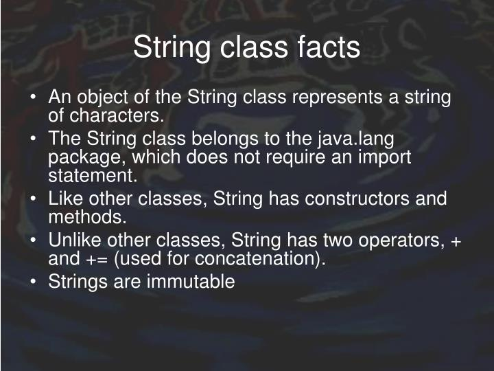 String class facts