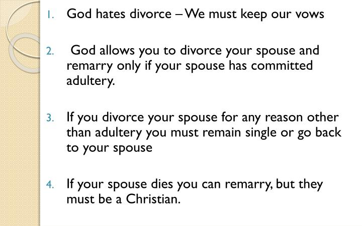God hates divorce – We must keep our vows