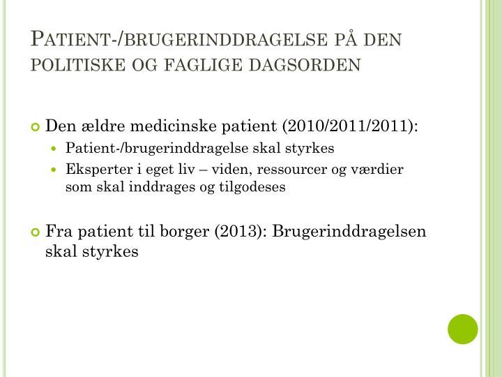 Patient-/brugerinddragelse på den politiske og faglige dagsorden