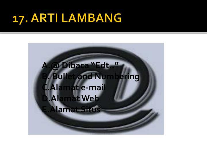 17. ARTI LAMBANG