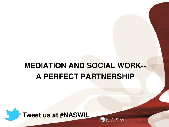 MEDIATION AND SOCIAL WORK--