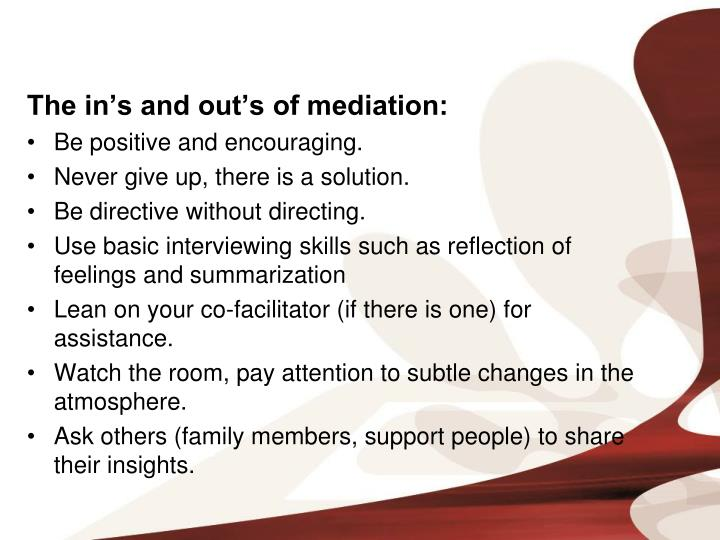 The in's and out's of mediation: