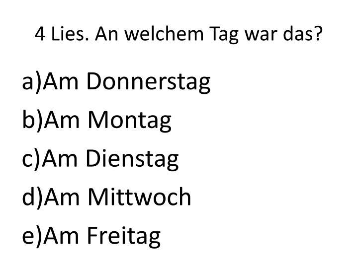 4 Lies. An
