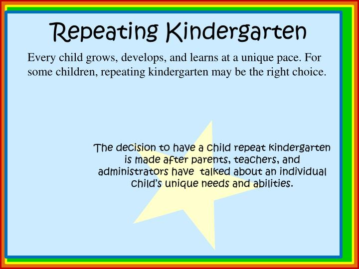 Repeating Kindergarten