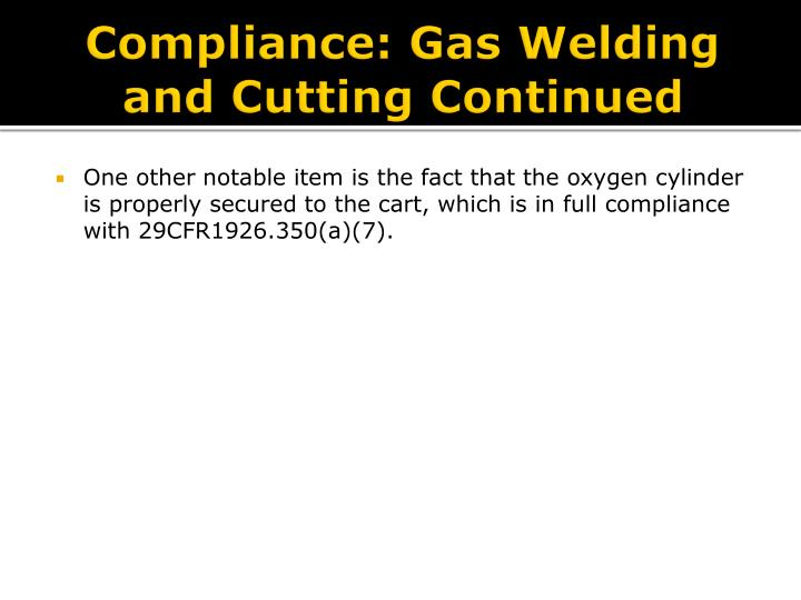 Compliance: Gas Welding and Cutting Continued