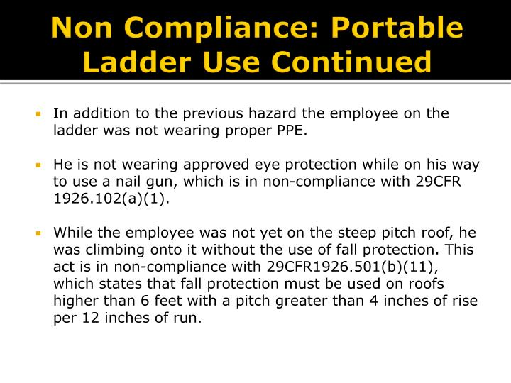 Non Compliance: Portable Ladder Use Continued