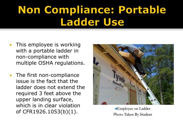 Non Compliance: Portable Ladder Use