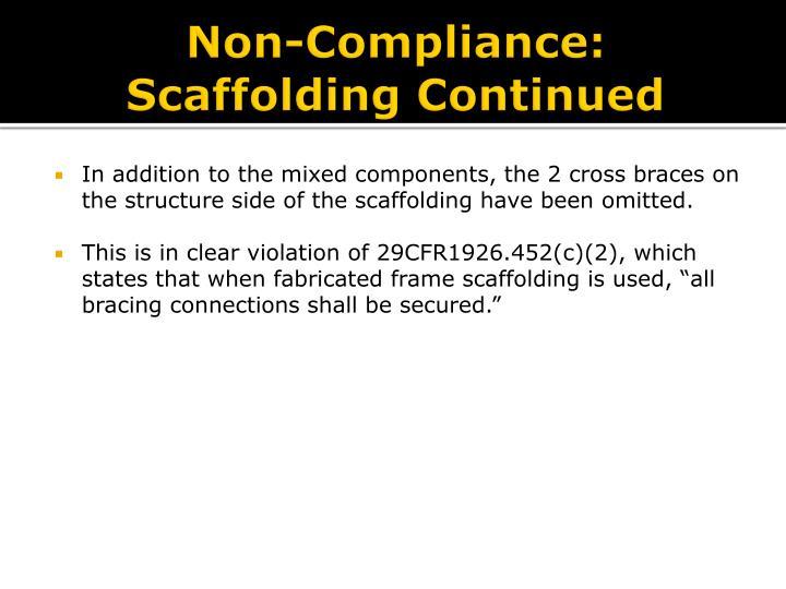 Non-Compliance: Scaffolding Continued