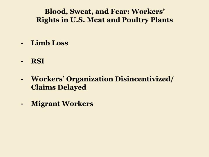 Blood, Sweat, and Fear: Workers' Rights in U.S. Meat and Poultry Plants