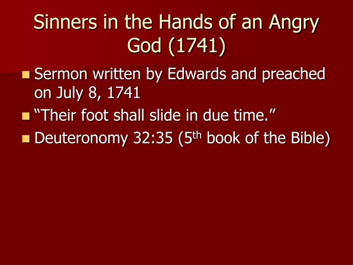 Sinners in the Hands of an Angry God (1741)
