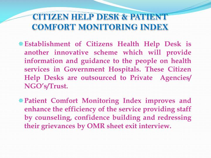 CITIZEN HELP DESK & PATIENT COMFORT MONITORING INDEX