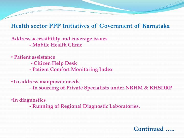 Health sector PPP Initiatives of Government of Karnataka