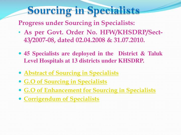 Sourcing in Specialists