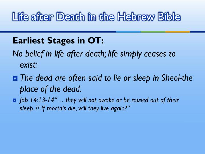 Life after Death in the Hebrew Bible