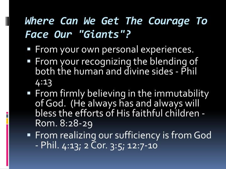 "Where Can We Get The Courage To Face Our ""Giants""?"