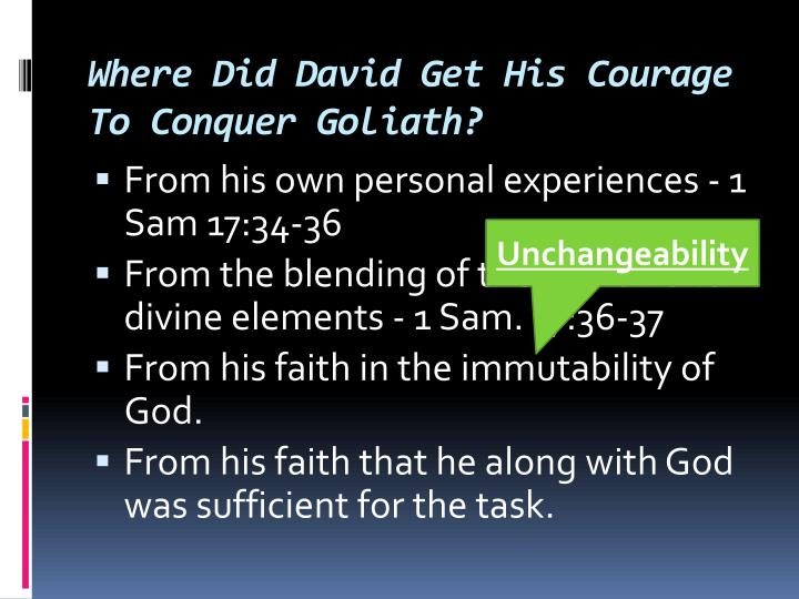 Where did david get his courage to conquer goliath