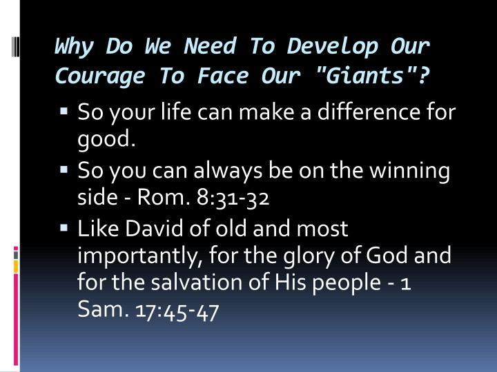 "Why Do We Need To Develop Our Courage To Face Our ""Giants""?"