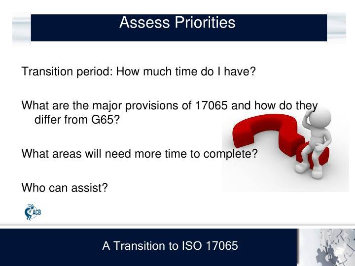 Assess Priorities
