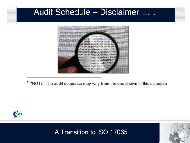 Audit Schedule – Disclaimer
