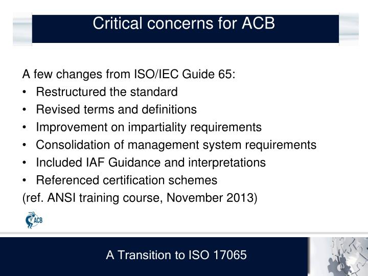 Critical concerns for ACB