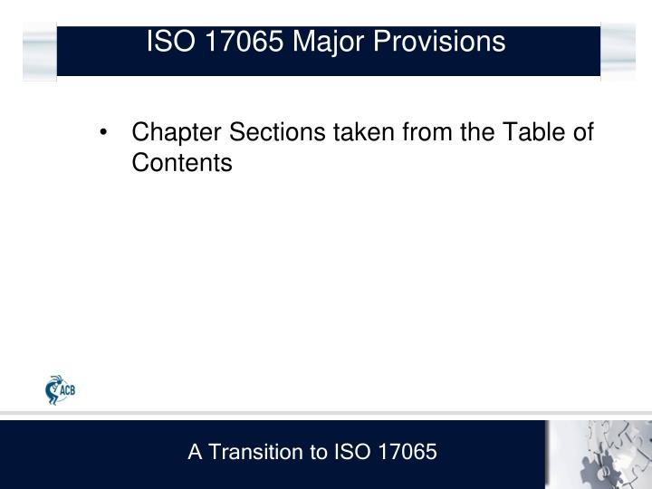 ISO 17065 Major Provisions