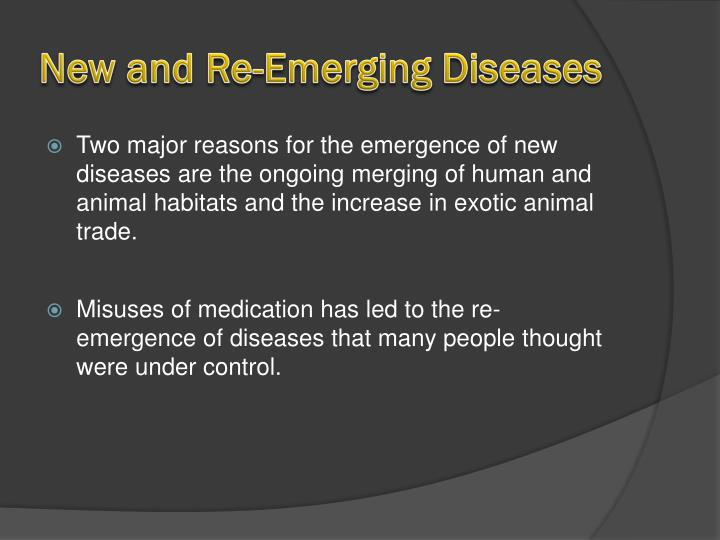 New and Re-Emerging Diseases