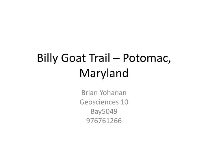 Billy goat trail potomac maryland