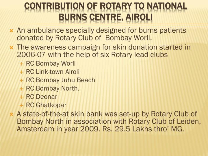 An ambulance specially designed for burns patients donated by Rotary Club of  Bombay