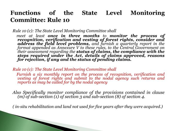 Functions of the State Level Monitoring Committee: Rule 10