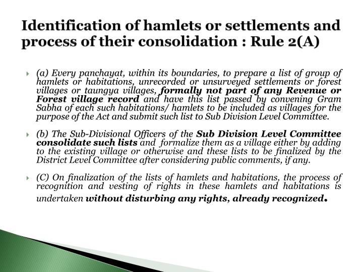 Identification of hamlets or settlements and process of their consolidation : Rule 2(A)