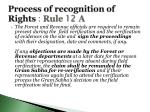 process of recognition of rights rule 12 a