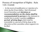 process of recognition of rights rule 12a contd