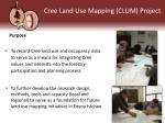 cree land use mapping clum project