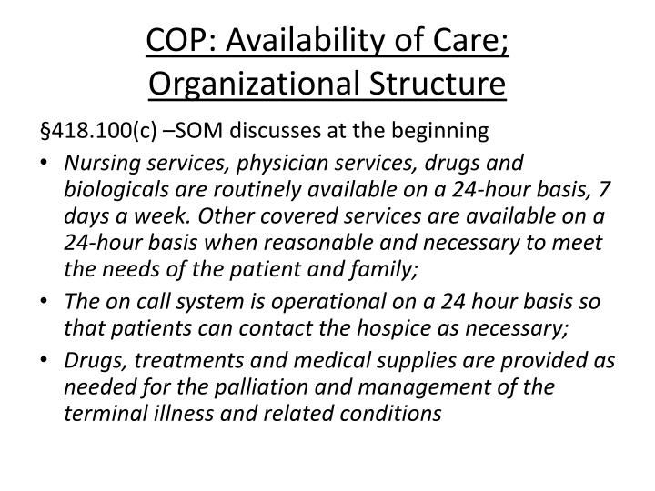 COP: Availability of Care; Organizational Structure