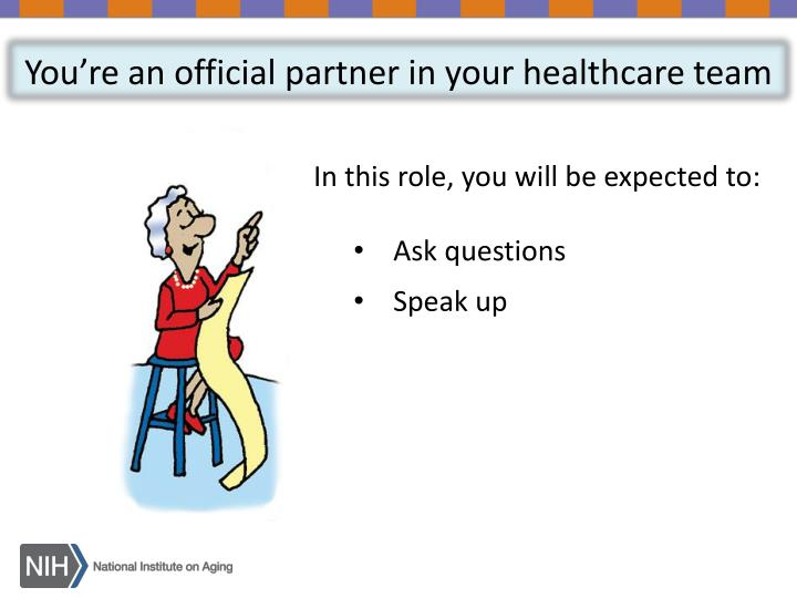 You're an official partner in your healthcare team