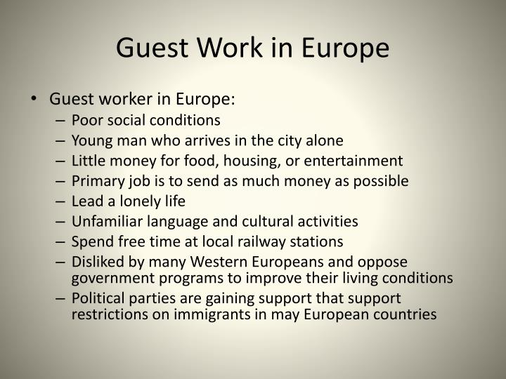 Guest Work in Europe