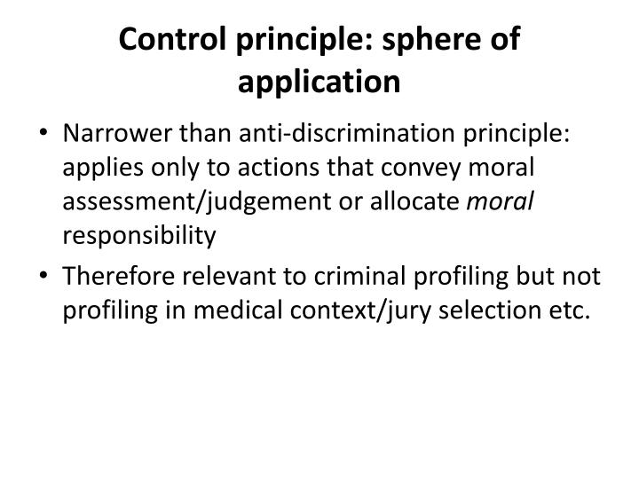 Control principle: sphere of application