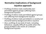 normative implications of background injustice approach