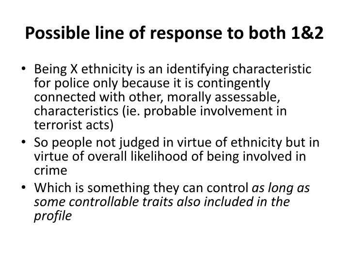 Possible line of response to both 1&2