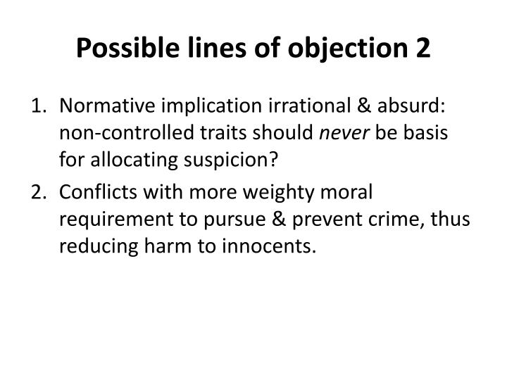 Possible lines of objection 2